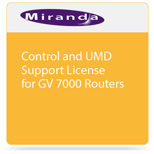 Miranda Control and UMD Support License for GV 7000 Routers