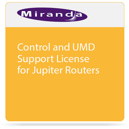 Miranda Control and UMD Support License for Jupiter Routers