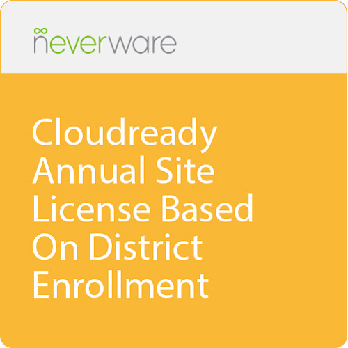 Neverware CloudReady District Site License