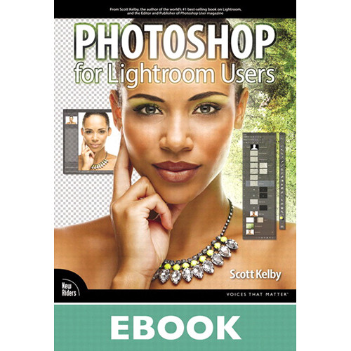 New Riders E-Book: Photoshop for Lightroom Users