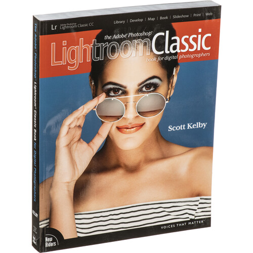 New Riders The Adobe Photoshop Lightroom Classic CC Book for Digital Photographers (1st Edition)
