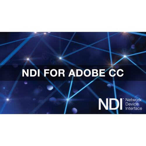 NewTek NDI for Adobe Creative Cloud