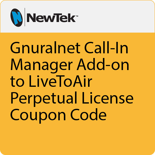NewTek Gnuralnet Call-In Manager Add on to LiveToAir Perpetual License Coupon Code