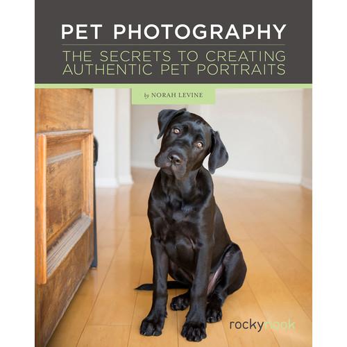 Norah Levine Pet Photography: The Secrets to Creating Authentic Pet Portraits
