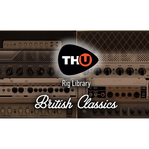 Overloud TH-U British Classics - Rig Library for TH-U Amplifier Emulator Software (Download)