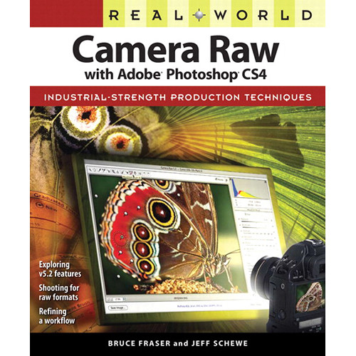 Peachpit Press E-Book: Real World Camera Raw with Adobe Photoshop CS4 (First Edition, Download)