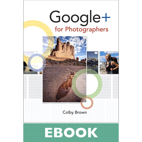Peachpit Press E-Book: Google+ for Photographers (First Edition)