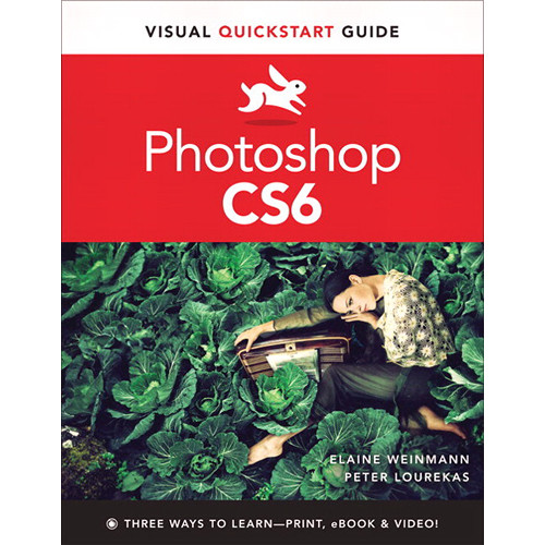 Peachpit Press E-Book: Photoshop CS6: Visual QuickStart Guide (Download)