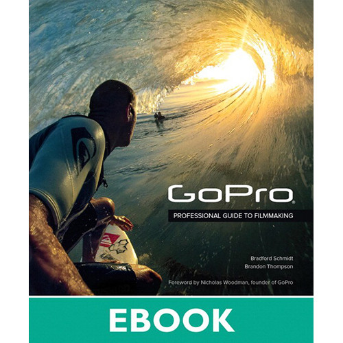 Peachpit Press GoPro: Professional Guide to Filmaking (Download)