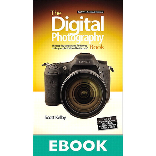 Peachpit Press E-Book: The Digital Photography Book, Part 1 (Second Edition)