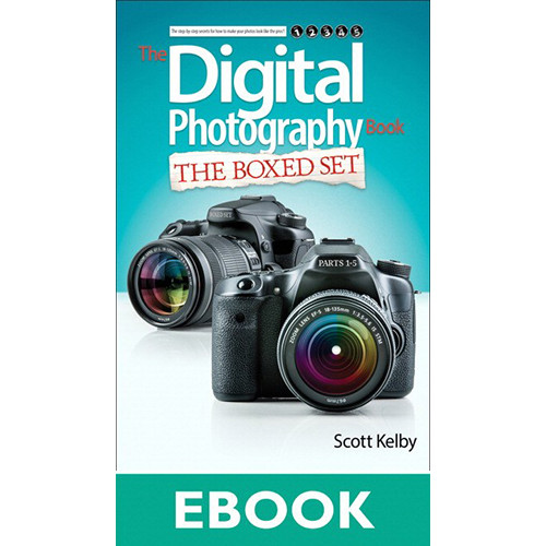Peachpit Press E-Book: Scott Kelby's Digital Photography Boxed Set, Parts 1-5 (First Edition, Download)