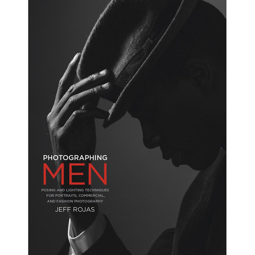 Peachpit Press Book: Photographing Men: Posing, Lighting, and Shooting Techniques for Portrait and Fashion Photography