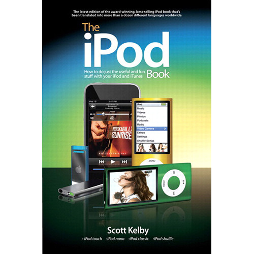 Peachpit Press The iPod Book: How to Do Just the Useful and Fun Stuff with Your iPod and iTunes