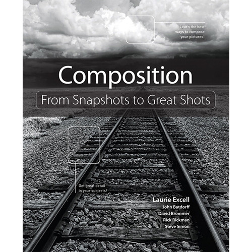 Peachpit Press E-Book: Composition: From Snapshots to Great Shots (First Edition)