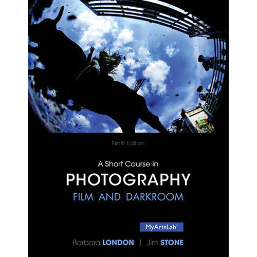 Pearson Education Book: A Short Course in Photography: Film and Darkroom (Ninth Edition)