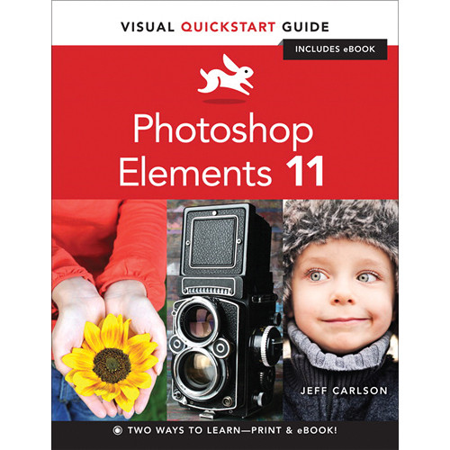 Peachpit Press Book: Photoshop Elements 11: Visual QuickStart Guide