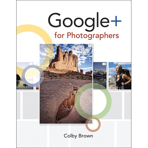 Peachpit Press Book: Google+ for Photographers (First Edition)