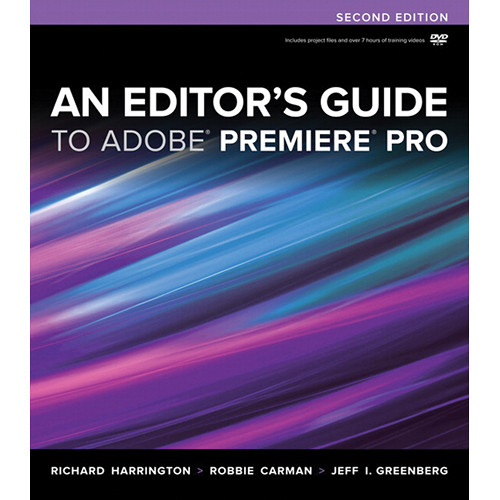 Peachpit Press Book: Editor's Guide to Adobe Premiere Pro