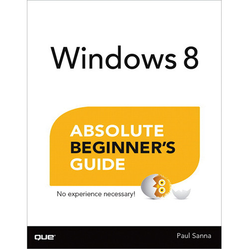 Pearson Education Book: Windows 8 Absolute Beginner's Guide