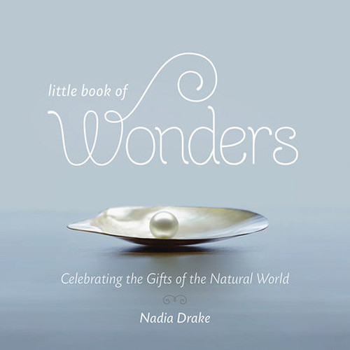 Penguin Book: Little Book of Wonders: Celebrating the Gifts of the Natural World (Hardback)