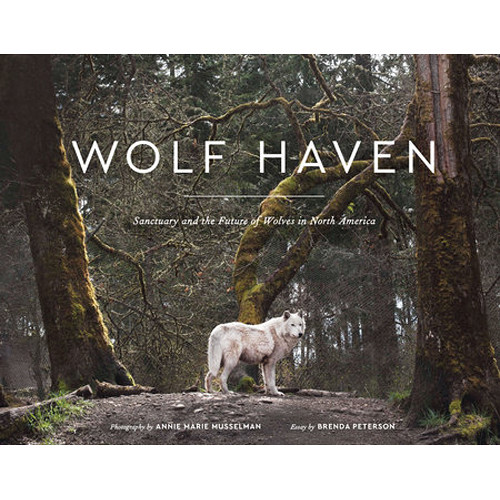 Penguin Book: Wolf Haven: Sanctuary and the Future of Wolves in North America (Hardback)