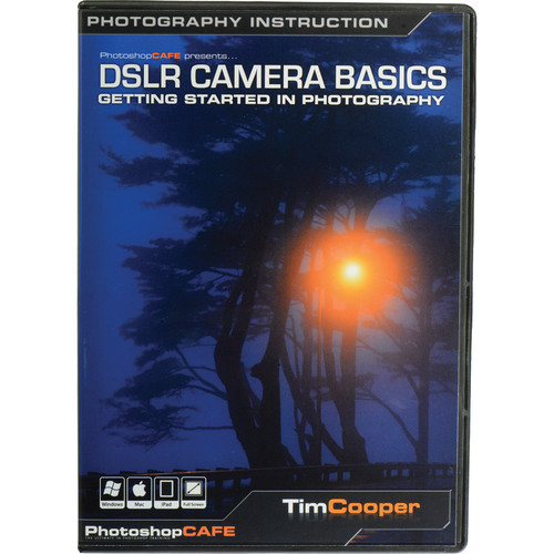 PhotoshopCAFE DVD-ROM: DSLR Camera Basics: Getting Started in Photography