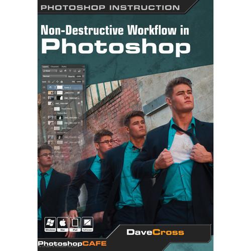 PhotoshopCAFE DVD: Non-Destructive Workflow in Photoshop CC