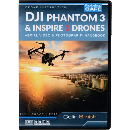 PhotoshopCAFE DVD-ROM: DJI Phantom 3 and Inspire 1 Quadcopter Training Videos