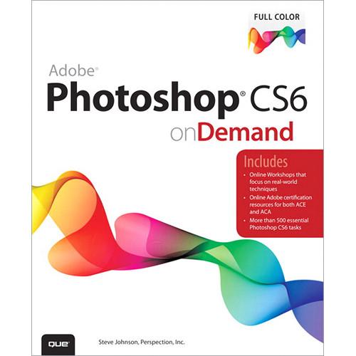 Que Publishing E-Book: Adobe Photoshop CS6 on Demand (Download)