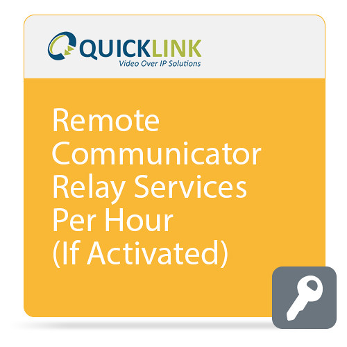 Quicklink Remote Communicator for Relay Services (Per Hour)