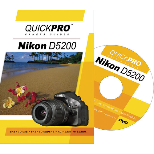 QuickPro DVD: Nikon D5200 Instructional Camera Guide