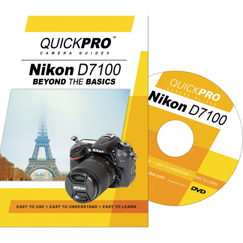 QuickPro DVD: Nikon D7100 Beyond the Basics Camera Guide