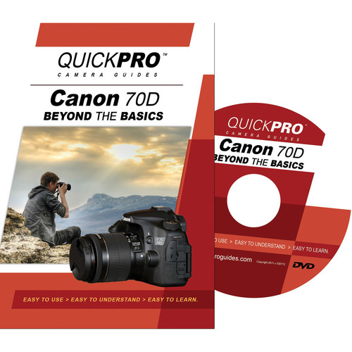 QuickPro DVD: Canon 70D: Beyond The Basics