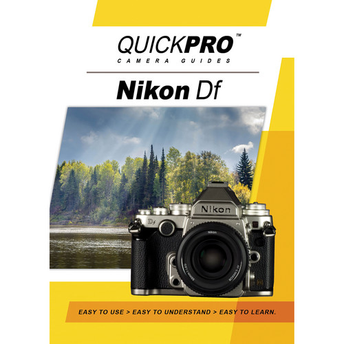 QuickPro DVD: Nikon Df Camera Guide