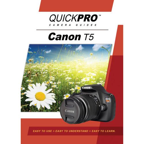 QuickPro DVD: Canon T5 Camera Guide