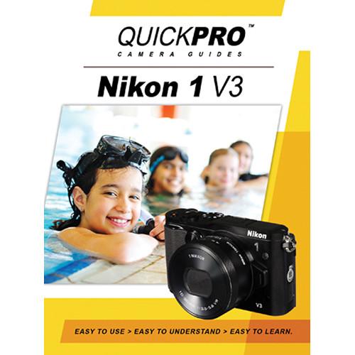 QuickPro DVD: Nikon 1 V3 Instructional Camera Guide