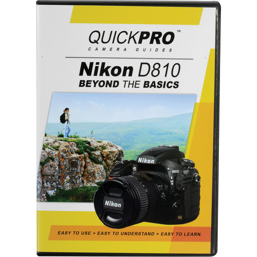 QuickPro DVD: Nikon D810 Beyond the Basics