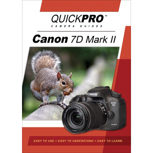 QuickPro DVD: Canon 7D Mark II Instructional Camera Guide