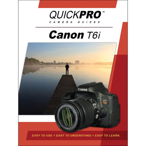 QuickPro DVD: Canon T6i Instructional Camera Guide
