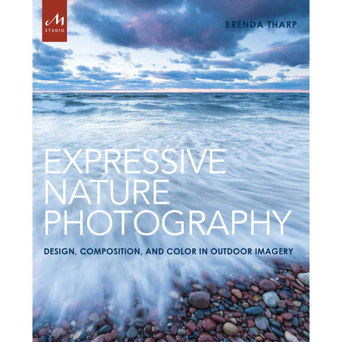 Random House Book: Expressive Nature Photography - Design, Composition & Color in Outdoor Imagery (Paperback)
