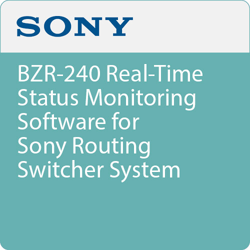 Sony BZR-240 Real-Time Status Monitoring Software for Sony Routing Switcher System
