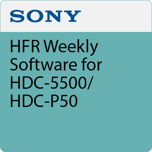 Sony HFR Weekly Software for HDC-5500/HDC-P50
