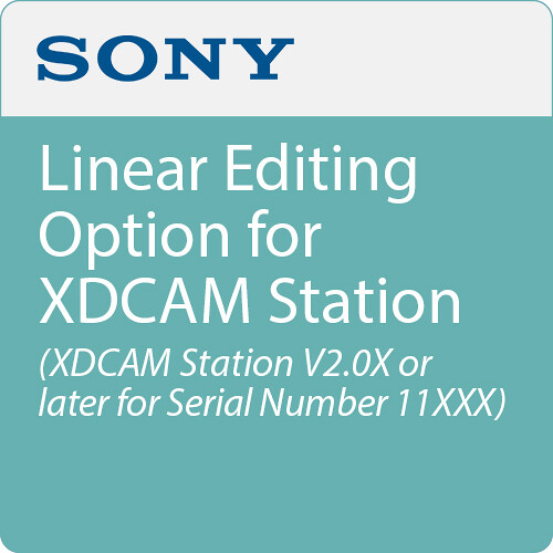 Sony Linear Editing Option for XDCAM Station (XDCAM Station V2.0 or Later, for Serial Number 11XXX)