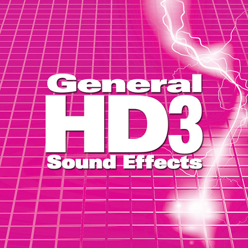 Sound Ideas General HD 3 Sound Effects Collection (Download, 16-Bit/48 kHz)