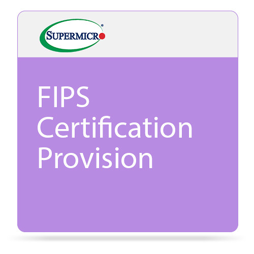 Supermicro FIPS Certification Provisioned