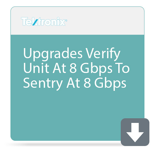 Tektronix Upgrades Verify Unit At 8 Gbps To Sentry At 8 Gbps