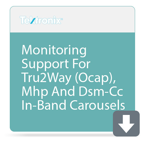 Tektronix Monitoring Support For Tru2Way (Ocap), Mhp And Dsm-Cc In-Band Carousels