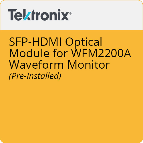 Tektronix SFP-HDMI Optical Module for WFM2200A Waveform Monitor (Pre-Installed)