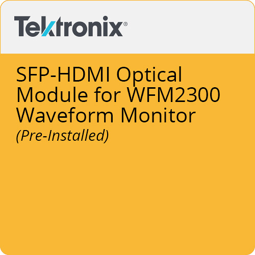 Tektronix SFP-HDMI Optical Module for WFM2300 Waveform Monitor (Pre-Installed)