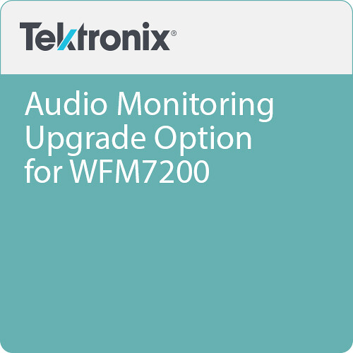 Tektronix Audio Monitoring Upgrade Option for WFM7200
